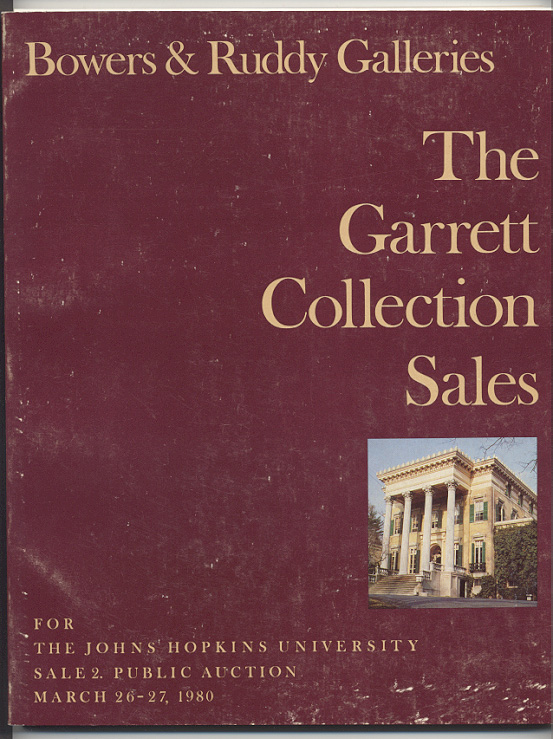 Bowers and Ruddy Galleries Garrett Collection Sale Part 2 March 1980