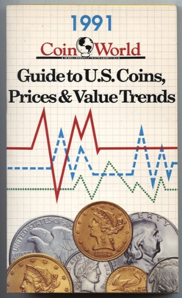 1991 Guide to U S Coins Prices and Value Trends Coin World